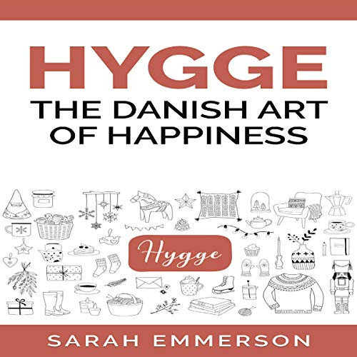 Hygge: The Danish Art of happiness at Home cover art