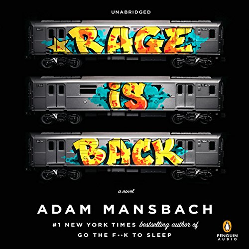 Rage Is Back Audiobook By Adam Mansbach cover art