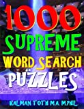 1000 Supreme Word Search Puzzles: Fun Way to Improve Your IQ