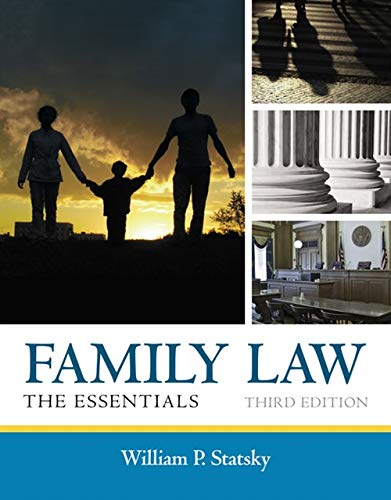 Compare Textbook Prices for Family Law: The Essentials 3 Edition ISBN 9781285420592 by Statsky, William P.