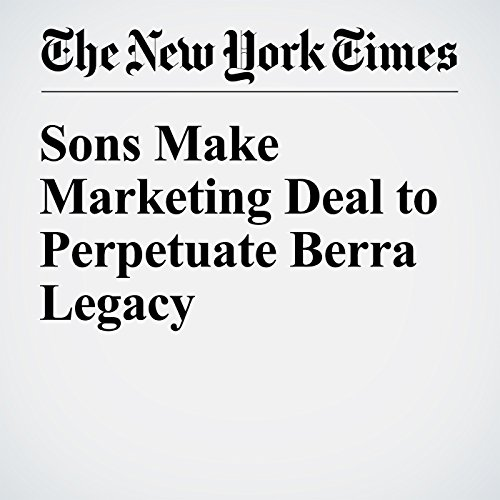 Sons Make Marketing Deal to Perpetuate Berra Legacy cover art