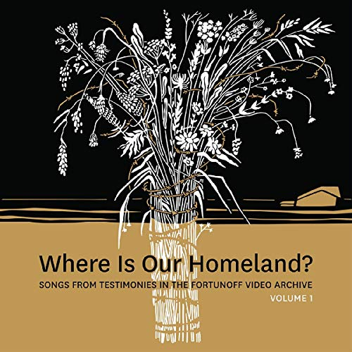 Where Is Our Homeland? Songs From Testimonies in the Fortunoff Video Archive, Vol. 1 [Disco de Vinil]