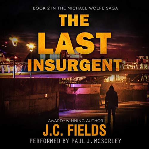The Last Insurgent Audiobook By J.C. Fields cover art