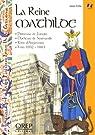 La reine Mathilde : Princesse de Flandre, duchesse de Normande, reine d'Angleterre, vers 1032-1083 par Fettu