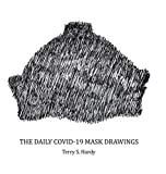 The Daily COVID-19 Mask Drawings