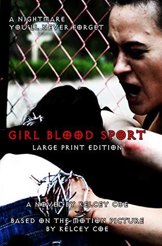 Girl Blood Sport: Large Print Edition (English Edition)