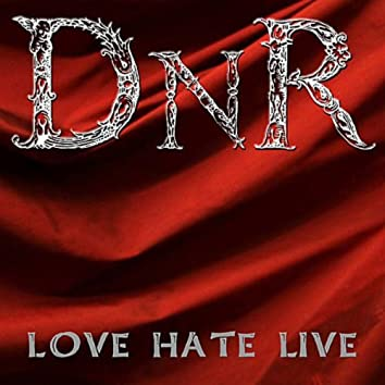 LOVE HATE LIVE