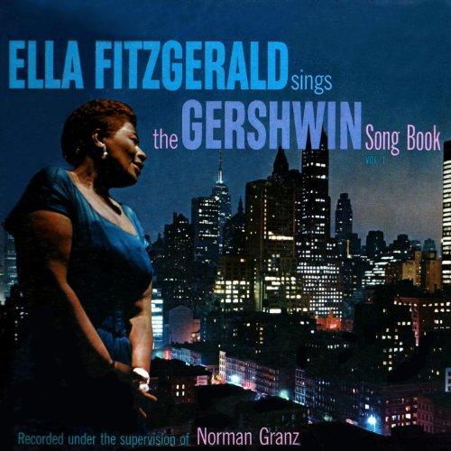 Ella Fitzgerald Sings The Gershwin Song Book, Vol. 1