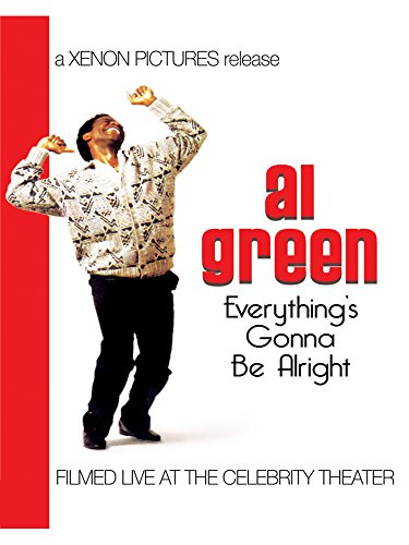 Al Green - Everything's Going To Be Alright