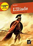 L'iliade by Homere (2014-04-16) - Editions Hatier - 16/04/2014