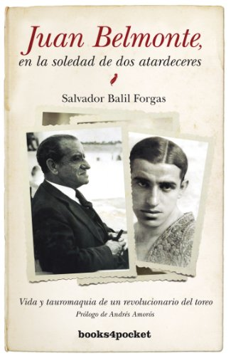 Juan Belmonte, en la soledad de dos atardeceres