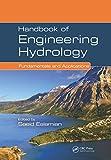 Handbook of Engineering Hydrology: Fundamentals and Applications (English Edition)
