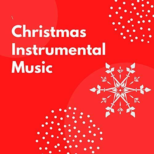 Christmas Instrumental Music
