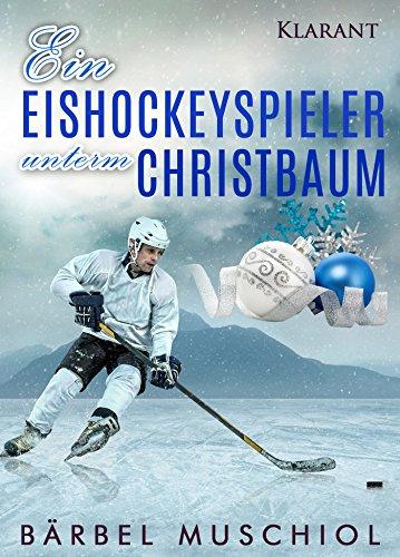 Ein Eishockeyspieler unterm Christbaum. von [Muschiol, Bärbel]