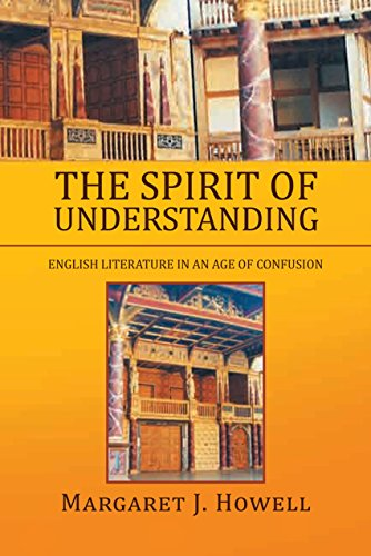 The Spirit of Understanding: English Literature in an Age of Confusion (English Edition)