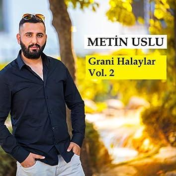 Grani Halaylar, Vol. 2