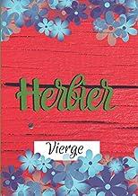 Herbier Vierge: Herbier Enfant à Compléter avec sa Propre Collection Collée et Dessinée de 60 Fleurs ou Feuilles pour devenir le Compagnon ... la Nature de votre Enfant. (French Edition)