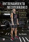 Entrenamiento mediterráneo