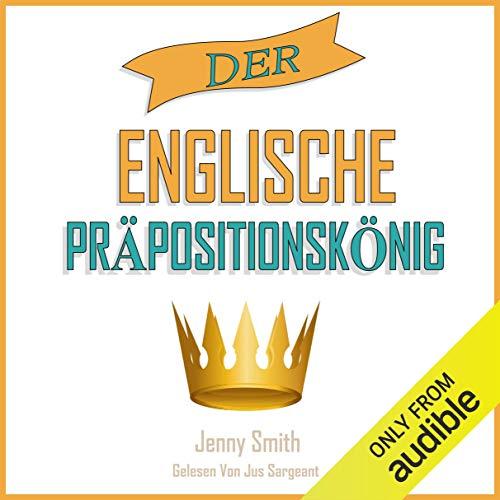 Der Englische Präpositionskönig [The English Preposition King] audiobook cover art