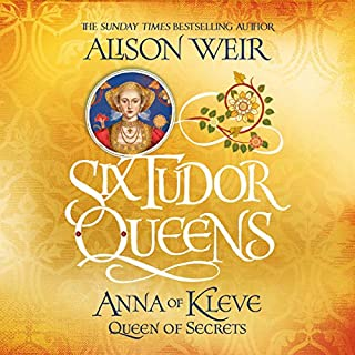 Six Tudor Queens: Anna of Kleve, Queen of Secrets cover art