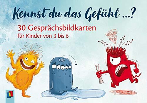 Kennst du das Gefühl ...?: 30 Gesprächsbildkarten für Kinder von 3-6