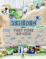 Remèdes naturels - Tout faire soi-même de Raphaële VIDALING