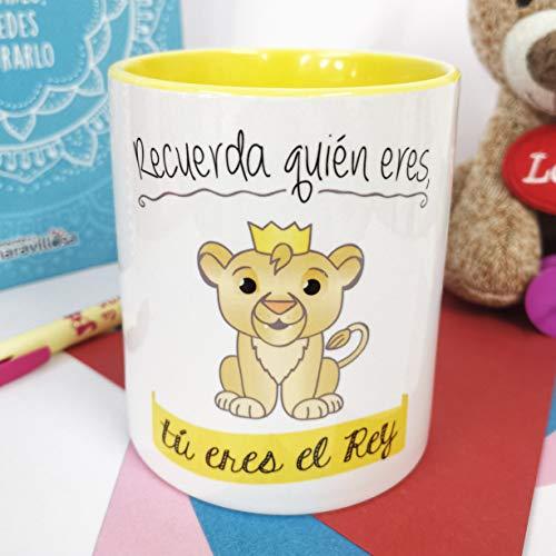 La Mente es Maravillosa - Taza con Frase y dibujo. Regalo original y gracioso (Recuerda quien eres, tú eres el rey) Taza Rey león