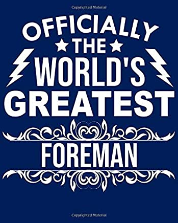 Officially the worlds greatest Foreman: Calendar 2019, Monthly & Weekly Planner Jan. - Dec. 2019
