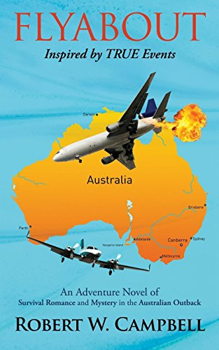 Flyabout: An Adventure Novel of Survival Romance and Mystery in the Australian Outback