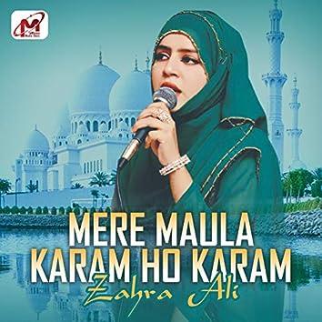 Mere Maula Karam Ho Karam - Single