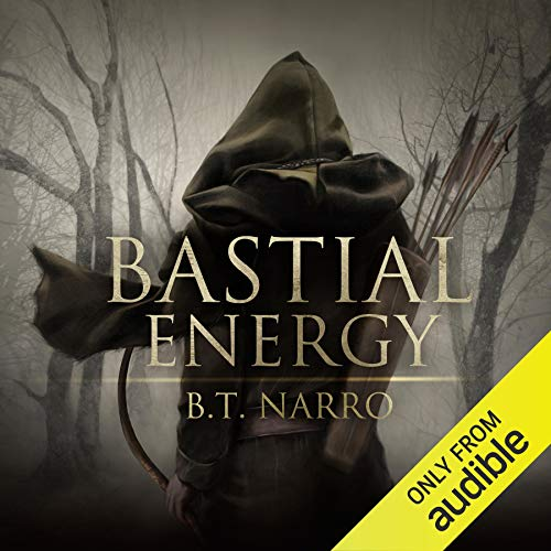 Bastial Energy Audiobook By B. T. Narro cover art