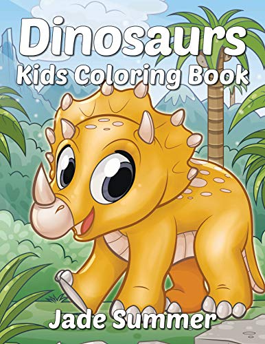 Dinosaurs: A Dinosaur Coloring Book for Kids