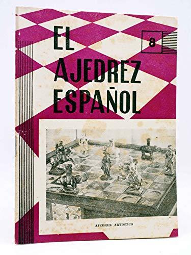 REVISTA EL AJEDREZ ESPAÑOL 75 / 8 - 1962. Agosto. Ajedrez Artístico. FEDA