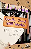 Gently Used, Still Works (Psychic Consignment Mystery Book 2)