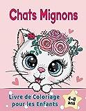 Chats Mignons Livre de Coloriage pour les Enfants de 4 à 8 ans: d'adorables chats de bande dessinée, chatons & chats licornes caticorns
