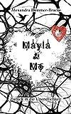 Mayla & Mo - Zurück in die Unendlichkeit (Mayla-&-Mo-Saga 2)