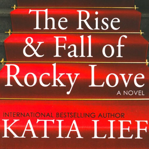 The Rise & Fall of Rocky Love cover art