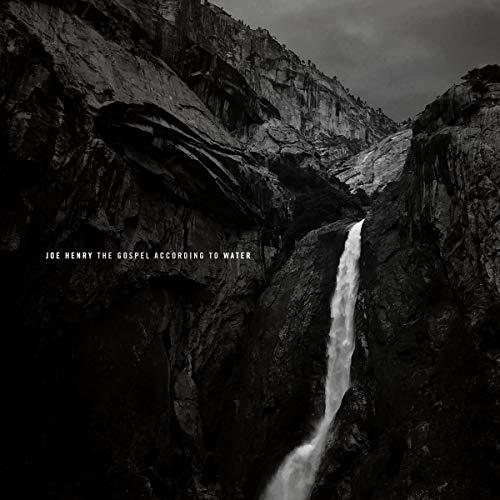 Joe Henry - The Gospel According To Water (CD Digipak)