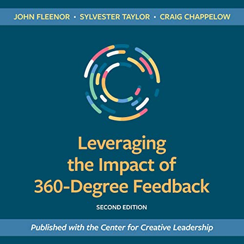 Leveraging the Impact of 360-Degree Feedback, Second Edition cover art