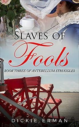 Slaves of Fools