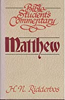 Matthew (Bible student's commentary) 0310424402 Book Cover