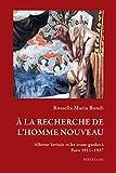 À la recherche de lhomme nouveau: Alberto Savinio et les avant-gardes à Paris 19111937 (Art and Thought / Art et pensée t. 4) (French Edition)