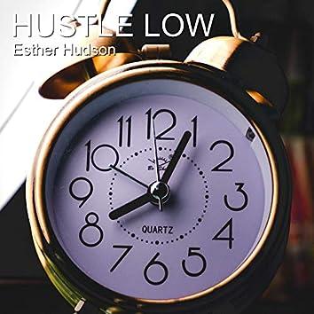 Hustle Low