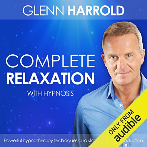 Complete Relaxation Audiobook By Glenn Harrold cover art