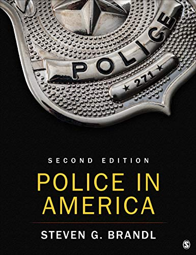 Compare Textbook Prices for Police in America 2 Edition ISBN 9781544375830 by Brandl, Steven G.