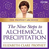 The Nine Steps to Alchemical Precipitation (Live)
