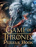 Game of Thrones Puzzle Book: An Interesting Game Of Knowledge Surrounding The Game Of Thrones Movie Will Reveal Stories You Have Never Seen Before