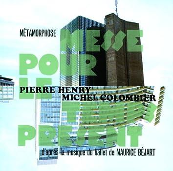 Pierre Henry - Métamorphose-Messe pour le temps présent