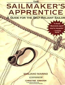 Sailmaker's Apprentice: A Guide for the Self-reliant Sailor by [Emiliano Marino]