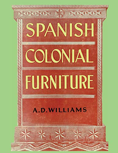 Spanish Colonial Furniture